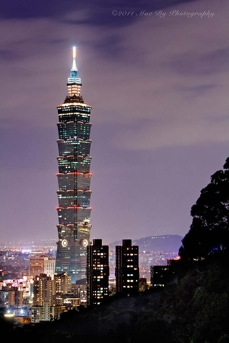 Taipei 101 臺北101 At Night Mac Dy Photography